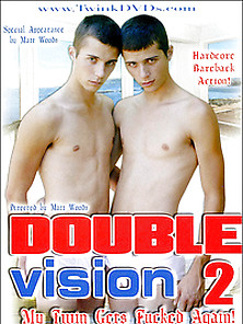 Double Vision Vol. 2 My Twin Gets Fucked Again!